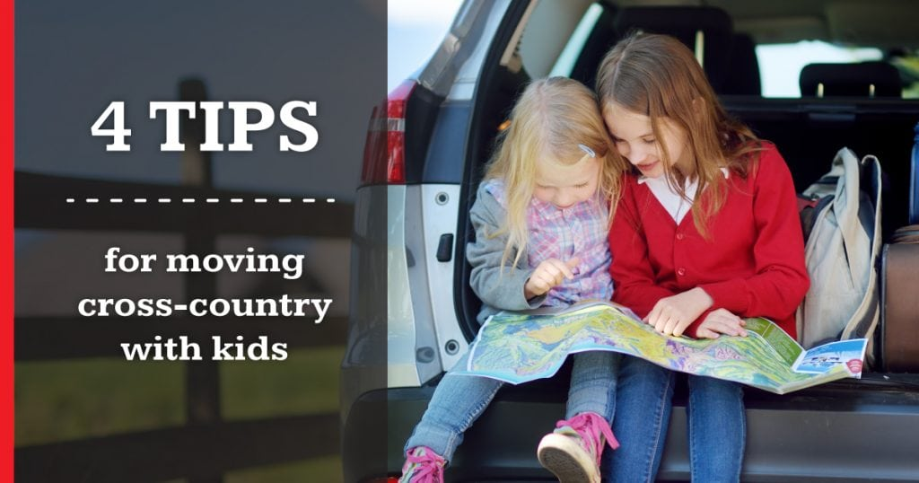 4 Tips for Moving Cross-Country with Kids